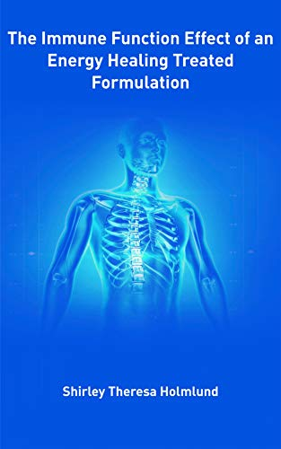 The Immune Function Effect of an Energy Healing Treated Formulation